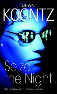 Dean Koontz Seize the Night