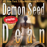 DEMON SEED Takes Root Again