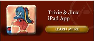 Trixie & Jinx iPad App