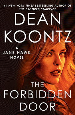 The Forbidden Door - A Jane Hawk Novel (Book 4 ) - Dean Koontz