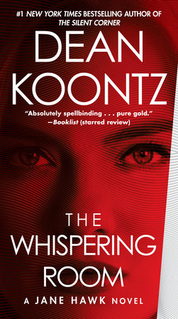 https://www.deankoontz.com/book/the-whispering-room/